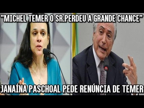 Janaína Paschoal pede renúncia de Temer O Sr. teve a oportunidade de ser um Estadista e a perdeu