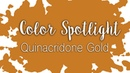 Color Spotlight: Quinacridone Gold / Watercolor Color Profile