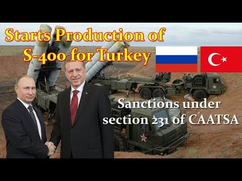 Russia Starts Production of S-400 Missile Systems for Turkey