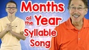 Months of the Year Syllable Song | Counting Syllables | Phonological Awareness | Jack Hartmann