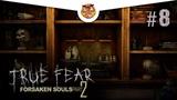 #8 True Fear Forsaken Souls Часть 2 - Паззлы на паззлах