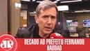Destaque final Villa manda recado ao prefeito Fernando Haddad Jovem Pan