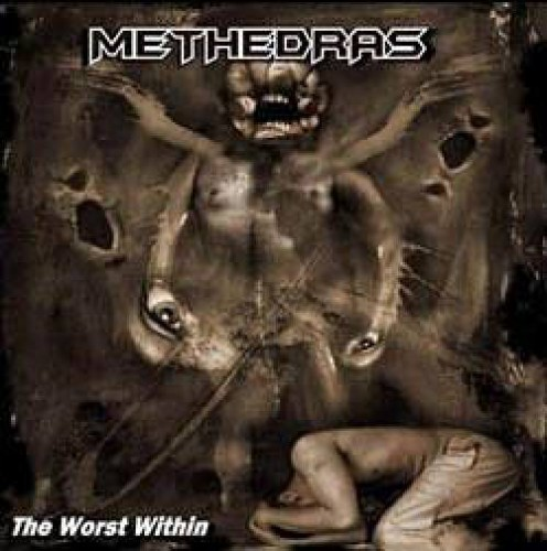 Methedras - The Worst Within