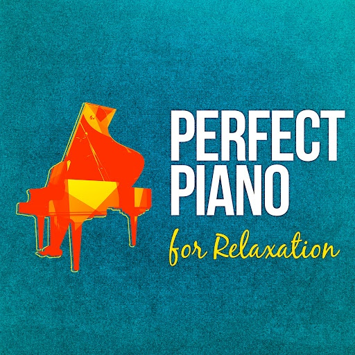 piano альбом Perfect Piano for Relaxation