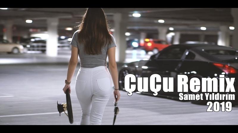 Çuçu Çuçu - Yung Felix (Samet Yıldırım Remix) YENİ! 2019