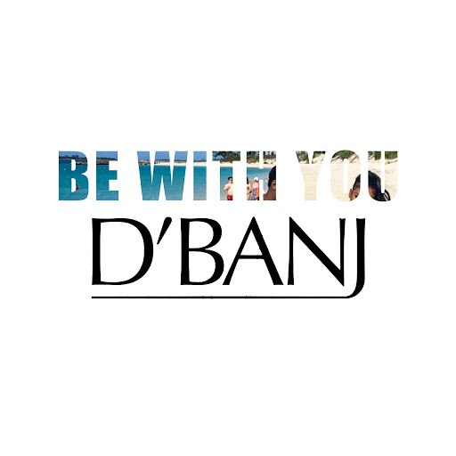 D'banj альбом Be With You