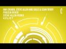 Ana Criado Steve Allen and Solis Sean Truby Frozen River Steve Allen Remix Uplift