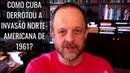 AOVIVO - 20 Minutos História como Cuba derrotou a invasão norte-americana de 1961