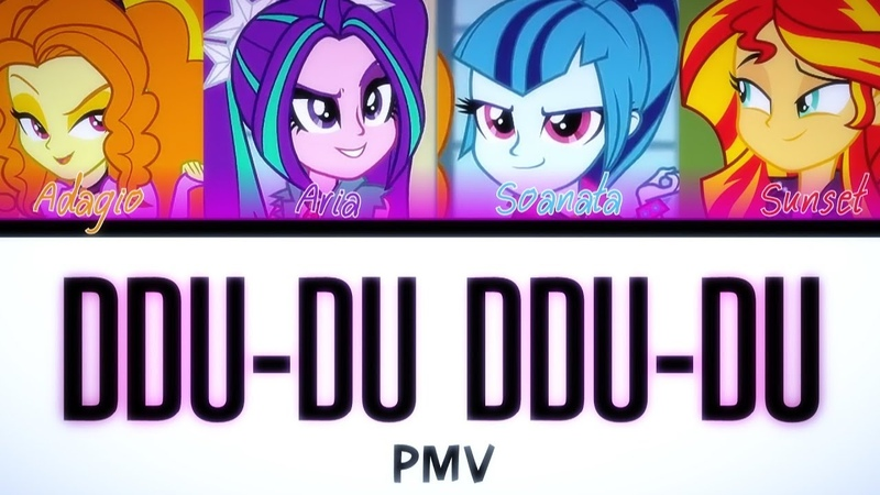DDu Du DDu Du - EQ MLP [PMV] Read desc🎈