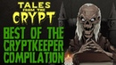 Tales From The Crypt | The Best of Crypt Keeper Compilation
