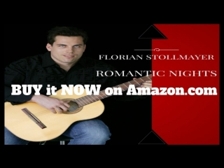 New Album CD Romantic Nights by Florian Stollmayer BUY it NOW on Amazon.com