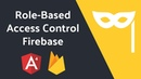 Role-Based User Permissions in Firebase
