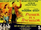 Father Is a Bachelor (1950) William Holden, Coleen Gray, Mary Jane Saunders