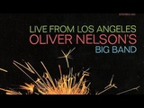 Oliver Nelson - Down By The Riverside (1967)