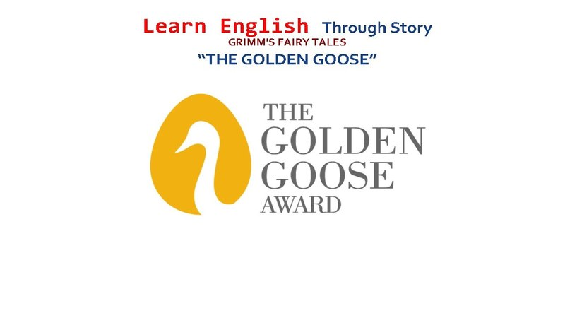 Learn english through story Starters level GRIMM'S FAIRY TALES THE GOLDEN GOOSE""