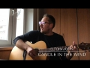 Elton John Candle in the Wind Acoustic Cover