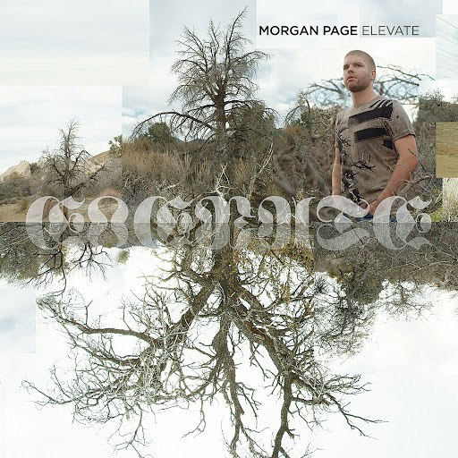 Morgan Page альбом Elevate (Bonus Track Version)