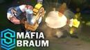 Mafia Braum Skin Spotlight - Pre-Release - League of Legends