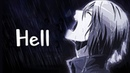 Nightcore Hell is wherever you're alive Lyrics