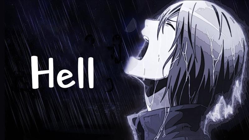 Nightcore - Hell is wherever you're alive (Lyrics)