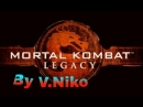 Mortal Kombat Legacy 2011full movie by V.Niko