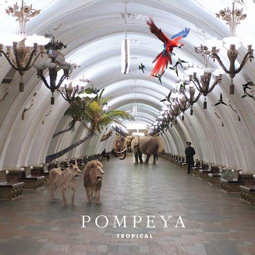 POMPEYA альбом Tropical