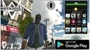 Новая Бета Watch Dogs 2 на андройд Watch Theft Auto V. 1.3 (Android Ios)