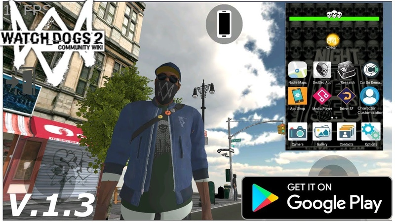 Новая Бета Watch Dogs 2 на андройд Watch Theft Auto V. 1.3 (Android Ios)