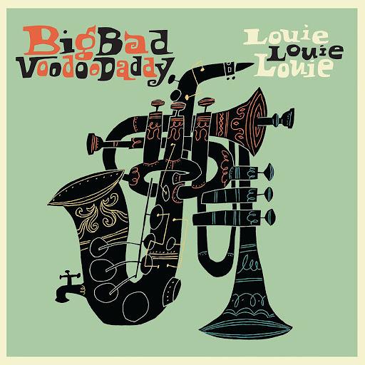 Big Bad Voodoo Daddy альбом Louie Louie Louie