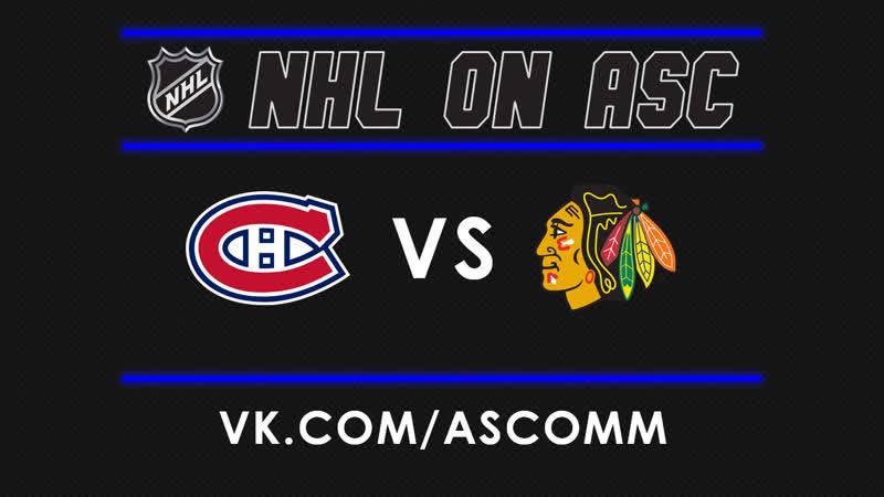 NHL | Canadiens VS Blackhawks