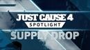 Just Cause 4 SPOTLIGHT: Supply Drop