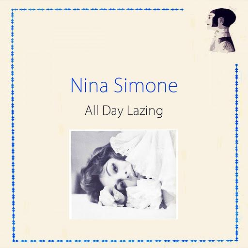 Nina Simone альбом All Day Lazing