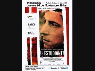 Студент _ el estudiante (2011) аргентина