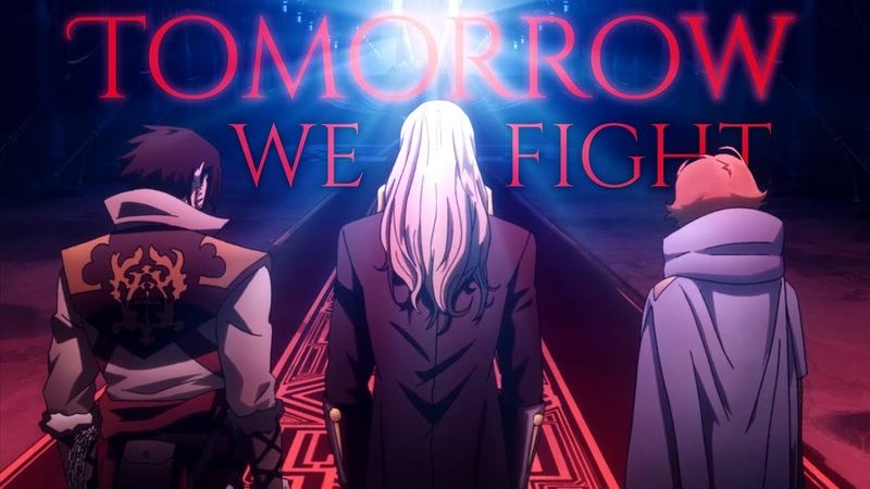 【AMV】Castlevania — TOMORROW WE FIGHT