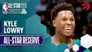 Best Of Kyle Lowry 2019 All-Star Reserve | 2018-19 NBA Season