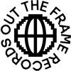 OUT THE FRAME RECORDS