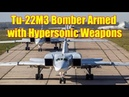 Russia's Tu 22M3 Backfire Bomber Could Soon Be Armed with Hypersonic Weapons