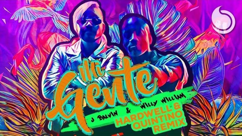 J Balvin Willy William - Mi Gente (Hardwell Quintino Remix)