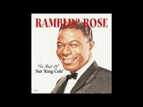 Nat King Cole - Ramblin' Rose (1962)