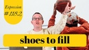 Learn English Daily Easy English 1182 Shoes to fill