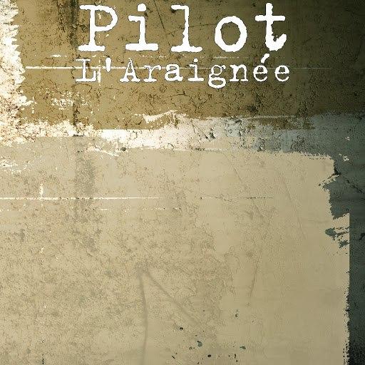 pilot альбом L'Araignée