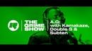 The Grime Show: A.G. with Kamakaze, Double S Subten