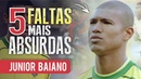 As 5 FALTAS mais ABSURDAS de JUNIOR BAIANO