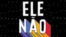 ELENÃO! - Manifesto oficial do MBL