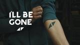 Avicii - I'll Be Gone (ft Jocke Berg) MV - Tribute