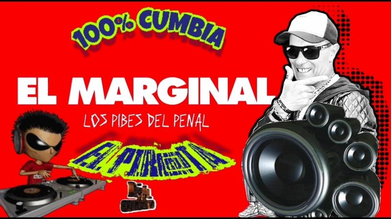 💿LOS PIBES DEL PENAL🎧EL MARGINAL🎸EL PIR@TA ⏪MÁS◀MUSICA⏩👇 CienPorcientoCumbia CUMBIAS EL PIR@TA LISTA DE REPRODUCCIÓN /