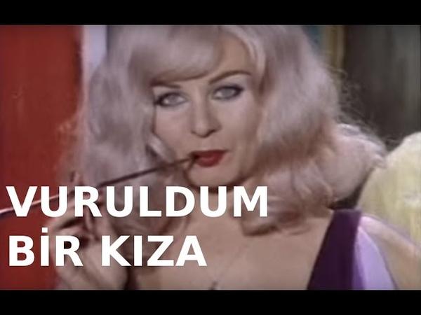Vuruldum Bir Kıza Türk Filmi