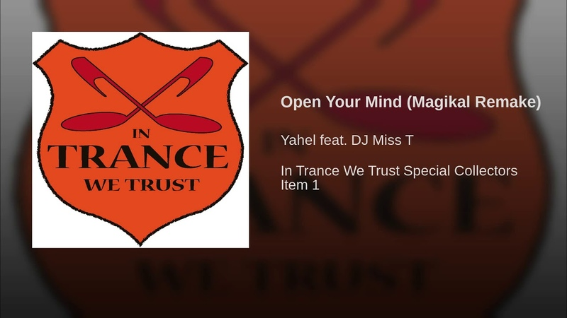 Open Your Mind (Magikal Remake)