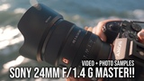 Sony 24mm f/1.4 G Master Test Footage + Sample Photos! - For a7III a7RIII a9 a7SII a6500 a6000