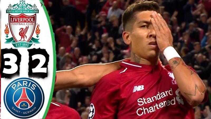 Liverpool vs PSG 3-2 All Goals Highlights 2018 HD